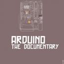 Arduino. El documental